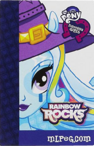 Trixie Lulamoon Equestria Girls Rainbow Rocks Backstage pass