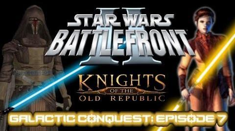 Star Wars Battlefront II Mods (PC) HD GALACTIC CONQUEST Episode 7 Jedi Civil War KotOR