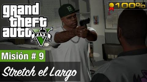 """Grand Theft Auto V - """"Stretch el largo"""""""