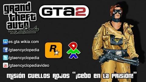"""Grand Theft Auto 2 - Misión Cuellos Rojos """"¡Cebo en la prisión!"""""""