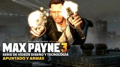 Max Payne 3 - Serie Diseño y Tecnología Apuntado y Armas