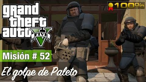 "Grand Theft Auto V - ""El golpe de Paleto"""