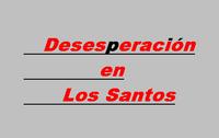 Desesperación en Los Santos