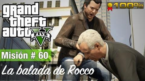 "Grand Theft Auto V - ""La balada de Rocco"""