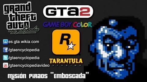 """Grand Theft Auto 2 (GBC) - Misión Piraos """"Emboscada"""""""