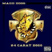 24 Carat Dogg