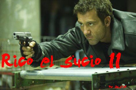 Archivo:Rico, el sucio II Postér.PNG