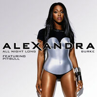 Alexandra Burke All Night Long Featuring Pitbull