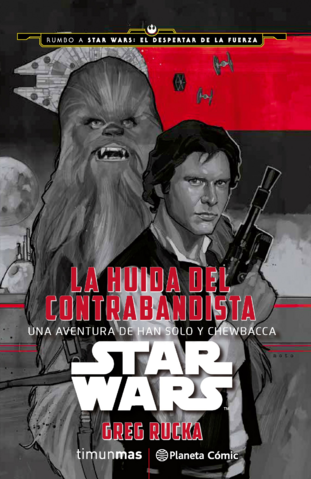 Archivo:La Huida del Contrabandista - Una Aventura de Han Solo y Chewbacca.png