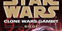 Clone Wars Gambit: Siege
