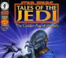 Tales of the Jedi: The Golden Age of the Sith 0: Conquest and Unification