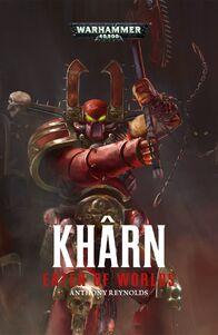 Novela Kharn Eater of Worlds