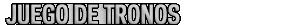 Archivo:BlogJDT-juegodetronos.png