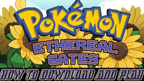 How to Download and Play Pokémon Ethereal Gates On PC!