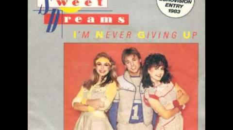 Sweet Dreams - I'm never giving up