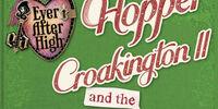 Hopper Croakington II and the Princely Present: A Little Drake Story