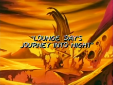 Lounge Day's Journey Into Night