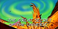 The Great Secret of The Universe