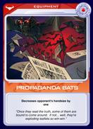 Propaganda Bats
