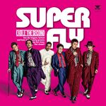 EXILE THE SECOND - SUPER FLY CD only