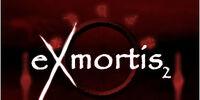 Exmortis II