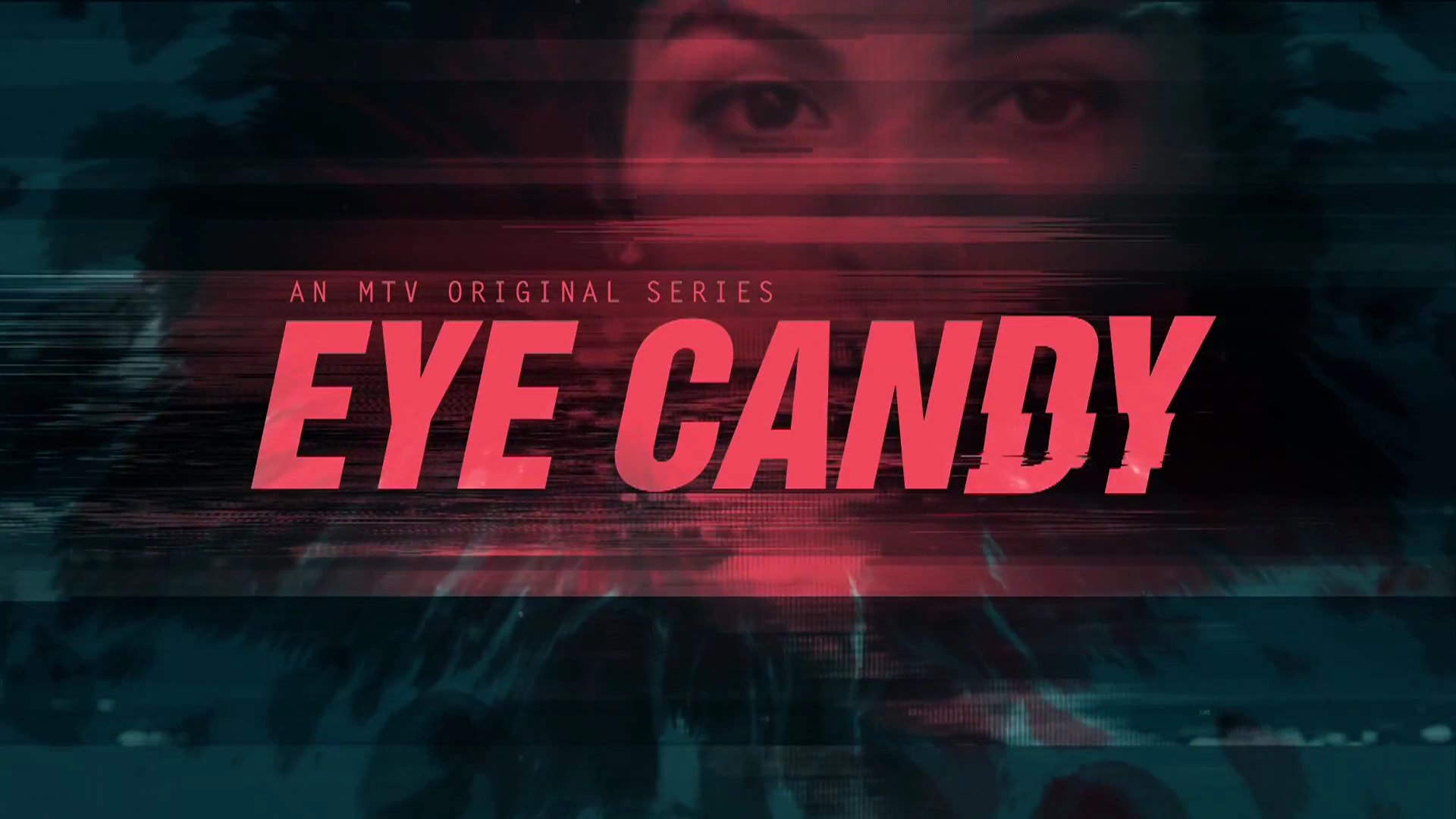 Image result for eye candy tv show