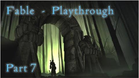 """Fable - Playthrough Part 7 - """"The Undead Are Rising Again! I TOLD YOU!"""""""