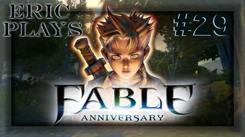Fable Anniversary 29 Collecting Nostro's Soul