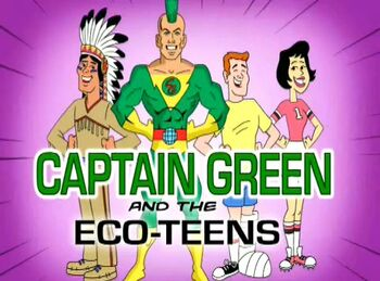 Captain Green And The Eco Teens Theme Song Fairly Odd