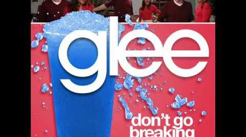 Glee Don't Go Breaking my Heart With Lyrics and Download Link