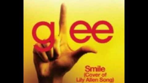 Glee Cast - Smile (Lily Allen Cover) (HQ) FULL SONG