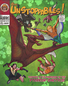 Unstoppables pterror-dactyl cover