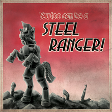 Steel Rangers Recruitment Poster by Droakir