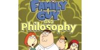 Family Guy and Philosophy: A Cure For the Petarded