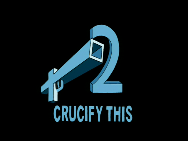 File:Crucify This.png