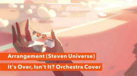 """""""It's Over, Isn't It? Orchestra Cover"""" - Arrangement (Steven Universe)"""