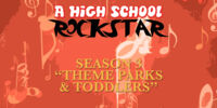 Theme Parks & Toddlers (A High School Rockstar)