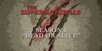 Dead or Alive (The Supernaturals)