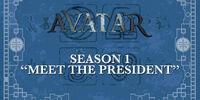 Meet the President (Avatar)