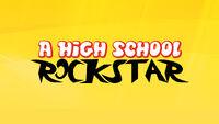 A High School Rockstar