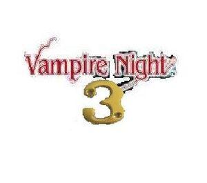 Vampire Night 3