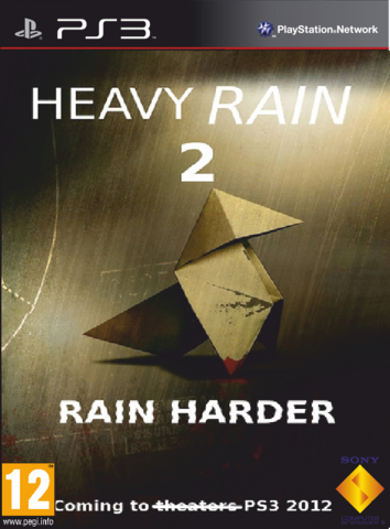 File:Heavy Rain 2 Rain Harder.png