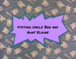 Visiting Uncle Ben and Aunt Elaine title card