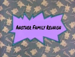 Another Family Reunion title card