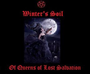 Winter's Soil-Of Queens of Lost Salvation