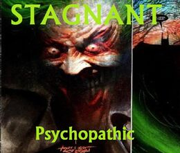 Stagnant-Psychopathic