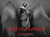 Death Flower-Broken Wings
