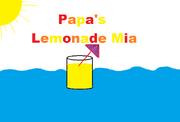 Papa's Lemonade Mia!