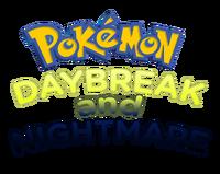 Pokemon Daybreak and Nightmare