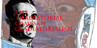 THE GLADIATORIAL GAMES OF GLADIATORIALISM